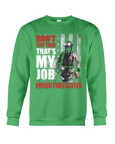 Firefighter - Don't Try This That's My Job