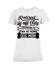 Retired  - Stay at Home Dog Mom Premium Fit Ladies Tee tile