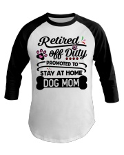 Retired  - Stay at Home Dog Mom Baseball Tee tile