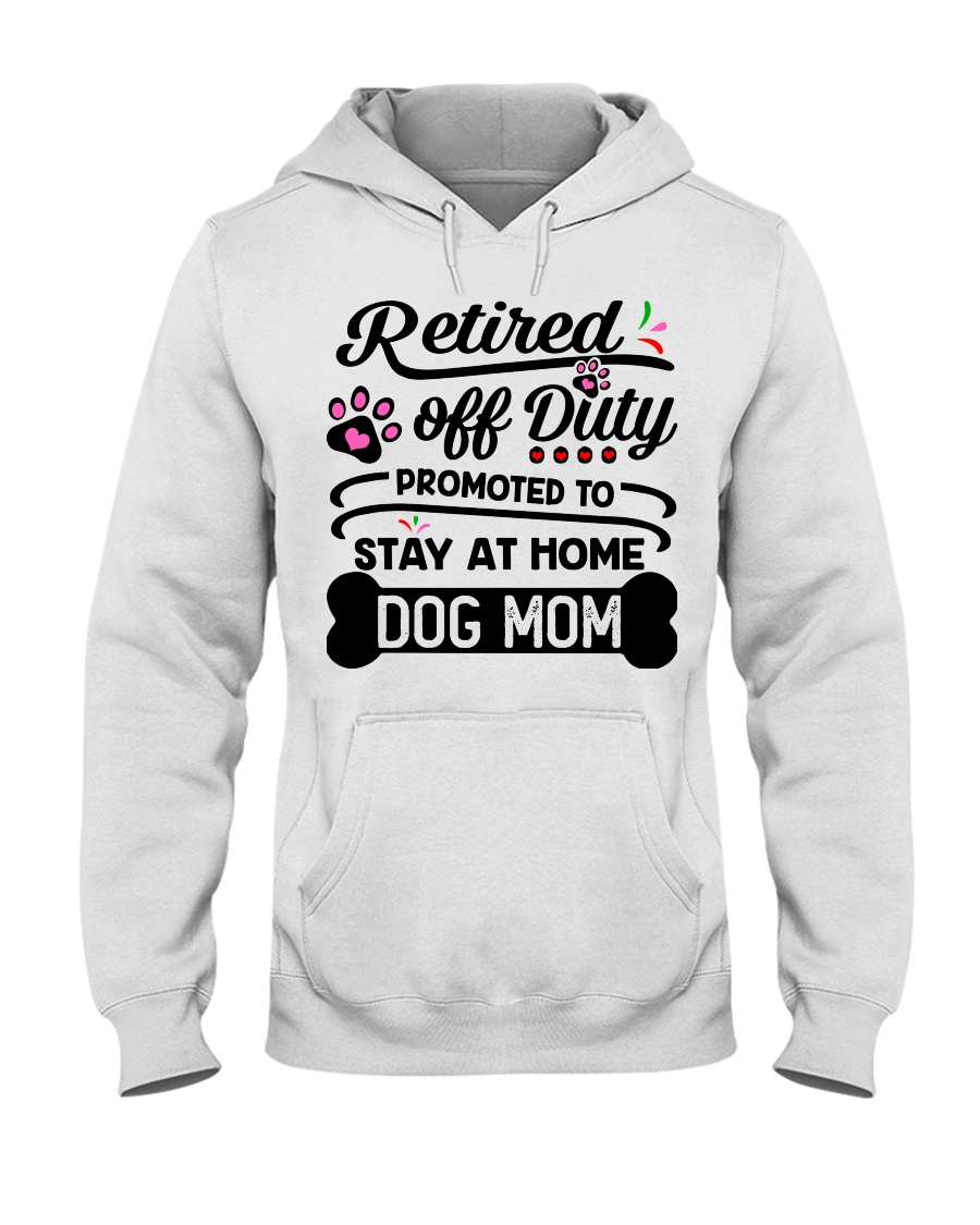 Retired  - Stay at Home Dog Mom Hooded Sweatshirt