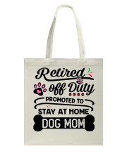 Retired  - Stay at Home Dog Mom Tote Bag tile