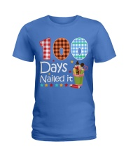 Teacher  - 100 Days Nailed it Ladies T-Shirt front