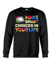 Art Teacher - Make smART choices in your life Crewneck Sweatshirt thumbnail