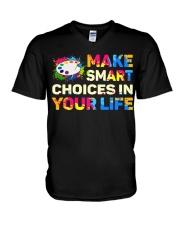 Art Teacher - Make smART choices in your life V-Neck T-Shirt thumbnail
