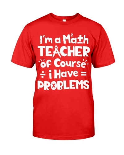 Math Teacher - Have Problems