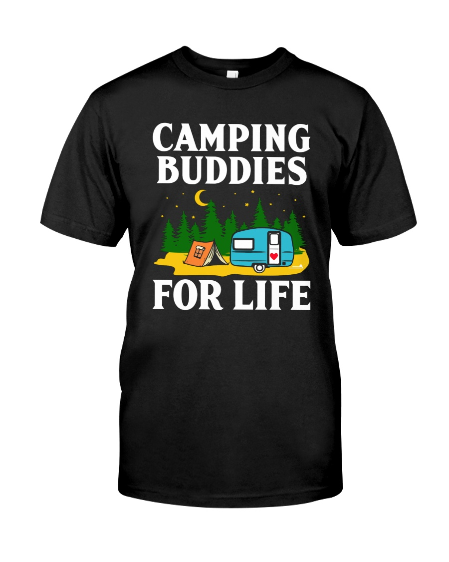 Camping Buddies For Life Classic T-Shirt