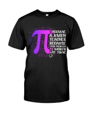 Math Teacher - Your Problem is worth my time Classic T-Shirt thumbnail
