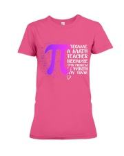 Math Teacher - Your Problem is worth my time Premium Fit Ladies Tee thumbnail