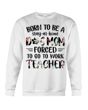 Born to be a Dog Mom - Teacher Crewneck Sweatshirt thumbnail