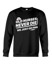 Nurse - Just go PRN Crewneck Sweatshirt thumbnail