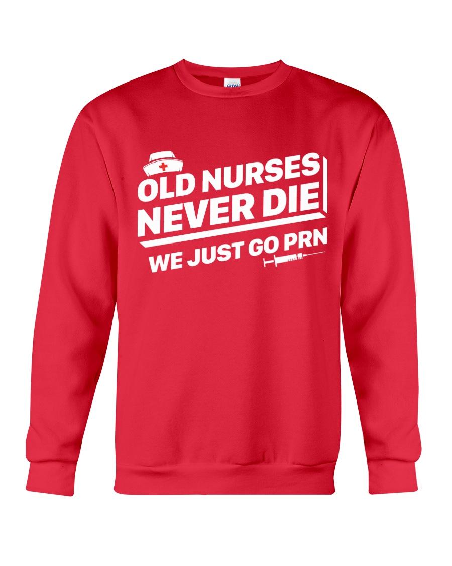 Nurse - Just go PRN Crewneck Sweatshirt