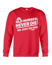 Nurse - Just go PRN Crewneck Sweatshirt front