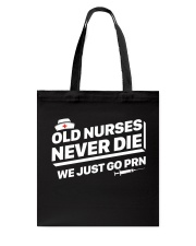 Nurse - Just go PRN Tote Bag thumbnail