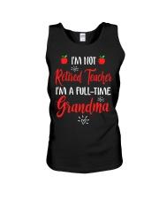 I'm not Retired Teacher - I'm a full-time Grandma Unisex Tank thumbnail
