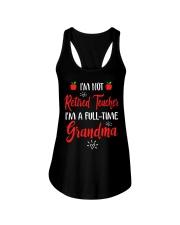 I'm not Retired Teacher - I'm a full-time Grandma Ladies Flowy Tank thumbnail