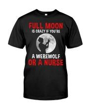 Nurse - Full Moon Classic T-Shirt front