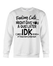 Teacher - Give you a Quiz Crewneck Sweatshirt thumbnail