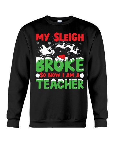 Teacher - My Sleigh broke