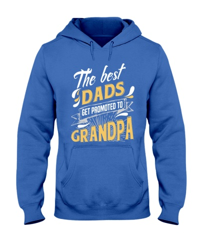 Best Dads Get Promoted To Grandpa Grandpa Gift