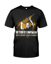 Retired Lineman Shirts Electrical Lineman Sweatshi Classic T-Shirt front