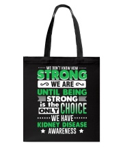 Kidney Disease Awareness Shirt  Tote Bag thumbnail