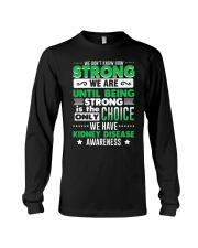 Kidney Disease Awareness Shirt  Long Sleeve Tee thumbnail