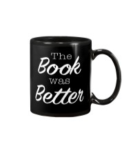 The Book Was Better Mug front