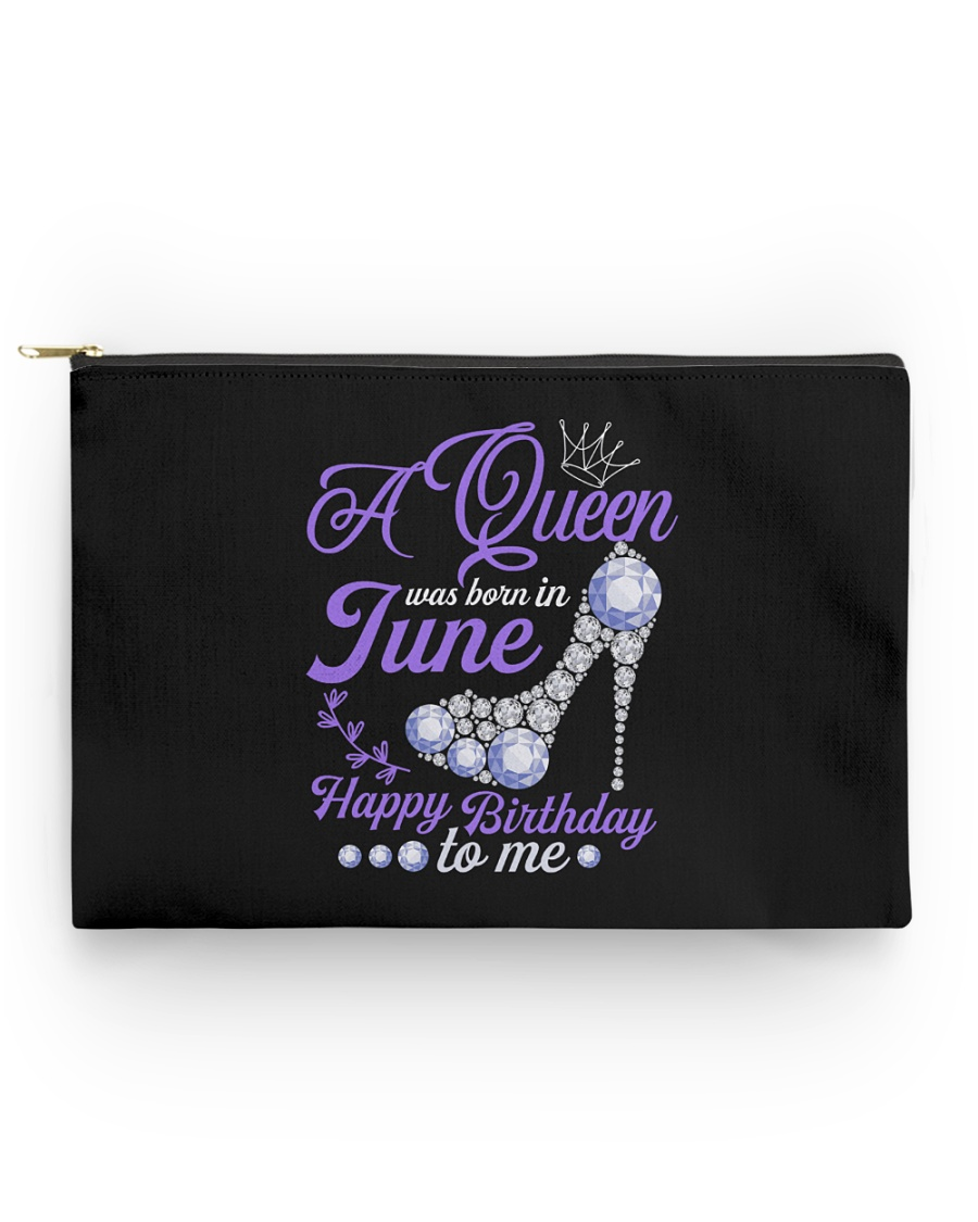 A Queen Was Born In June Happy Birthday to Me Accessory Pouch - Standard