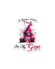 In October I Wear Pink For My Gigi Gnome Breast  Sticker - Single (Vertical) thumbnail