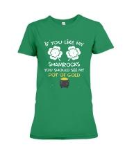 If You Like My Shamrocks - Unisex Shirt Premium Fit Ladies Tee thumbnail