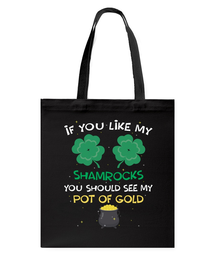 If You Like My Shamrocks St Patrick's Day Tote Bag