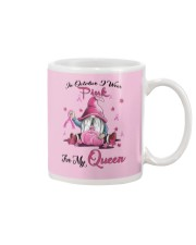 In October I Wear Pink For My Queen Mug thumbnail