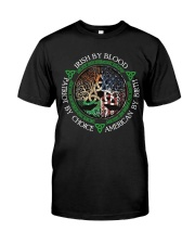 Irish By Blood American By Birth Patriot By Choice Classic T-Shirt front