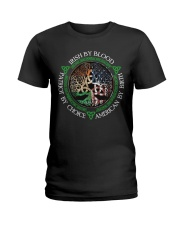 Irish By Blood American By Birth Patriot By Choice Ladies T-Shirt thumbnail