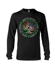 Irish By Blood American By Birth Patriot By Choice Long Sleeve Tee thumbnail