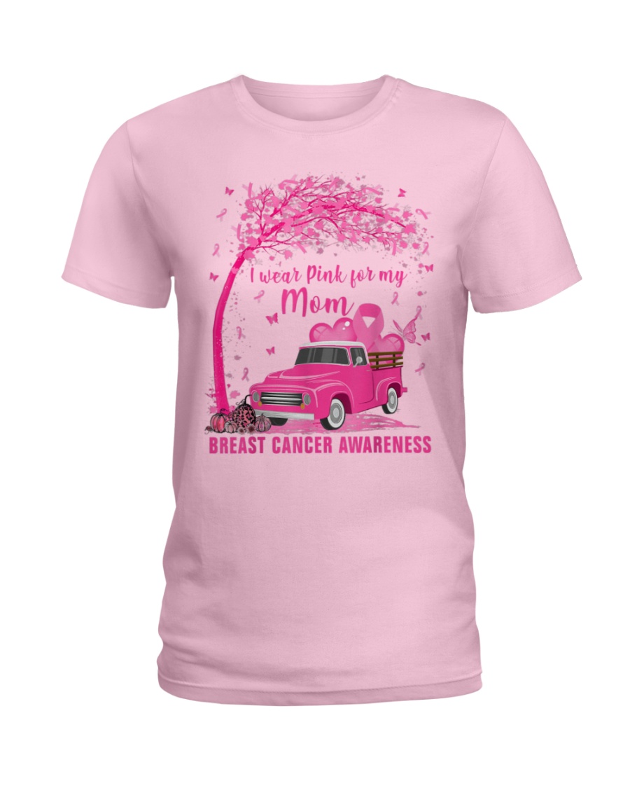 I Wear Pink For My Mom Breast Cancer Awareness  Ladies T-Shirt