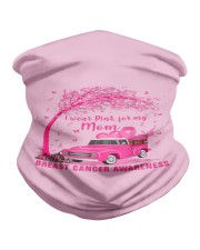 I Wear Pink For My Mom Breast Cancer Awareness  Neck Gaiter thumbnail