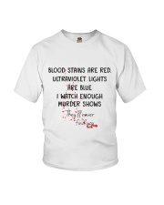 Blood Stains Are Red Ultraviolet Lights Are Blue Youth T-Shirt thumbnail