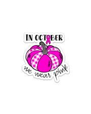 Breast Cancer In October We Wear Pink Pumpkin  Sticker - Single (Vertical) thumbnail