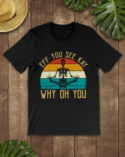 EFF You See Kay Why Oh You Skeleton Yoga Lovers Classic T-Shirt lifestyle-mens-crewneck-front-18