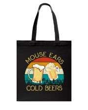 Mouse Ears And Cold Beers - Funny Beer Drinking  Tote Bag thumbnail