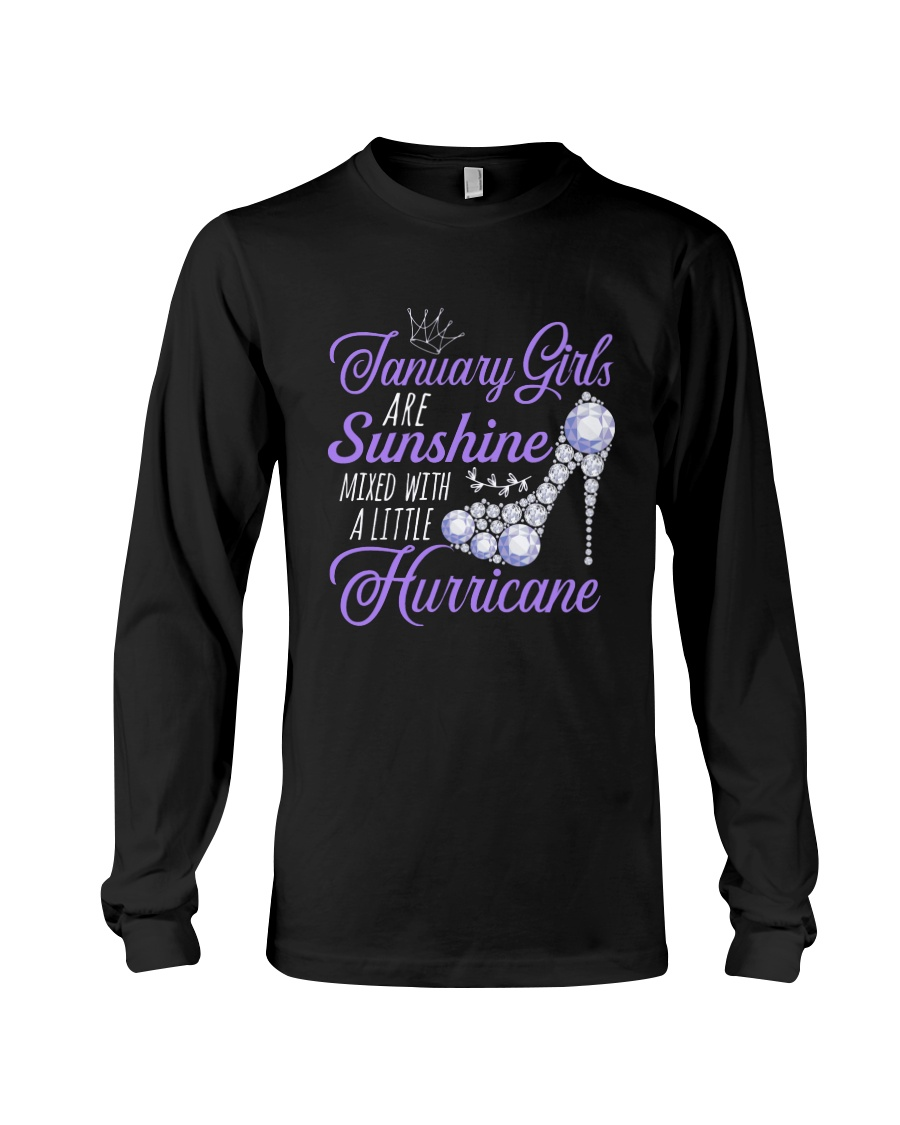January Girls Are Sunshine Mixed With Hurricane Long Sleeve Tee