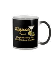Liquor The Glue Holding This 2020 Shitshow  Color Changing Mug thumbnail