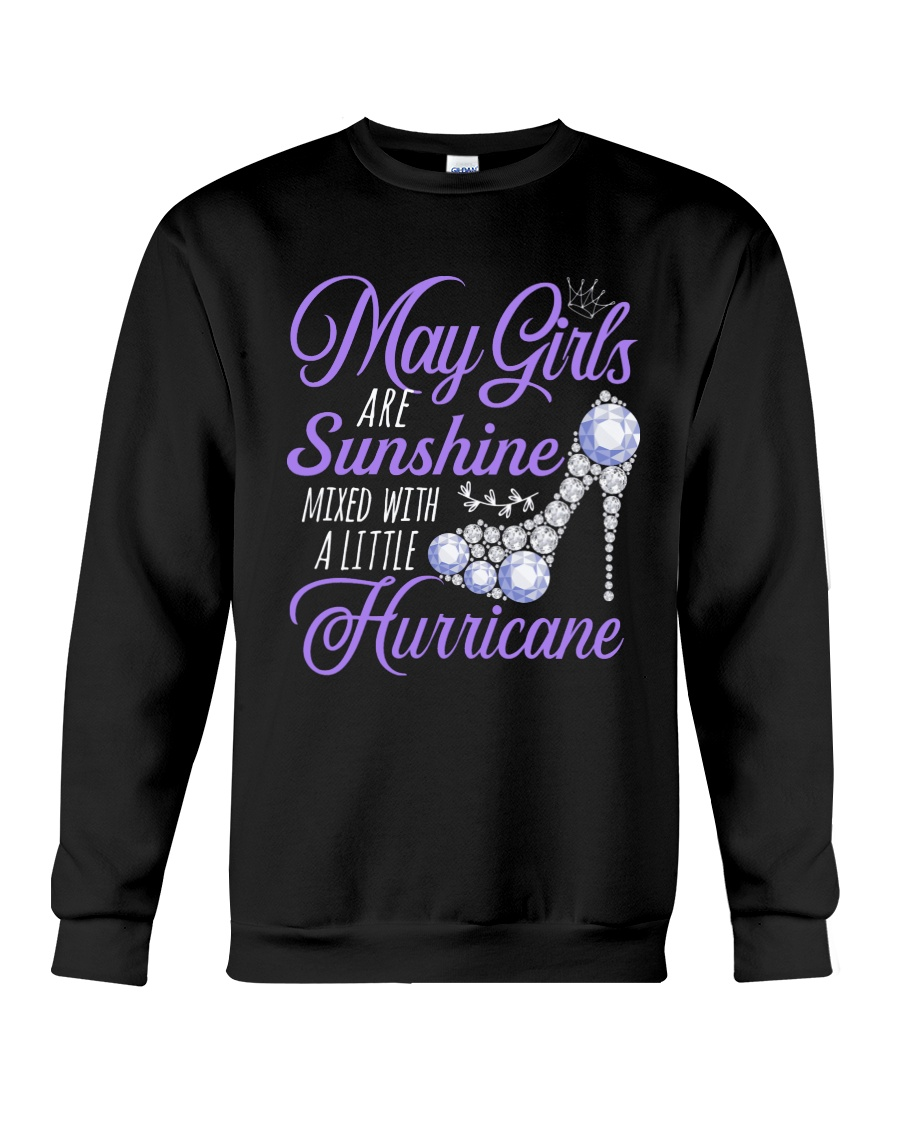 May Girls Are Sunshine Mixed With Hurricane Crewneck Sweatshirt