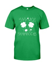 Shake Your Shamrock - St Patrick's Day  Classic T-Shirt front