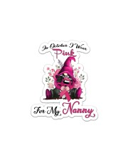 In October I Wear Pink For My Nanny Gnome Breast  Sticker - Single (Vertical) thumbnail