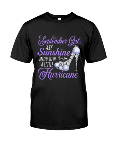 September Girls Are Sunshine Mixed With  Hurricane