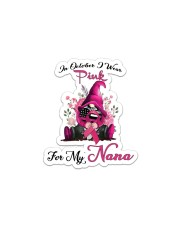 In October I Wear Pink For My Nana Gnome Breast  Sticker - Single (Vertical) thumbnail