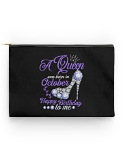 A Queen Was Born In October Happy Birthday to Me  Accessory Pouch - Standard back