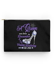 A Queen Was Born In December  Happy Birthday  Accessory Pouch - Standard back